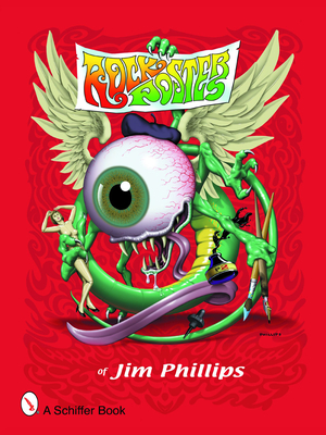 Rock Posters of Jim Phillips Cover Image