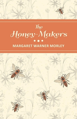 The Honey-Makers Cover Image