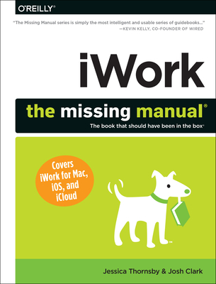 Iwork: The Missing Manual (Missing Manuals) Cover Image
