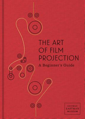 The Art of Film Projection: A Beginner's Guide Cover Image