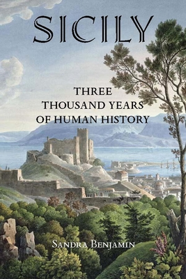Sicily: Three Thousand Years of Human History Cover Image