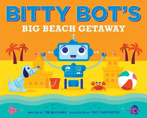Bitty Bot's Big Beach Getaway Cover Image