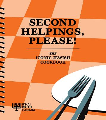Second Helpings, Please!: The Iconic Jewish Cookbook Cover Image