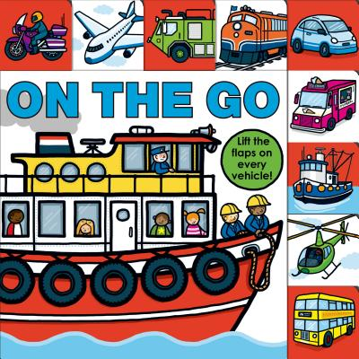 Lift-the-Flap Tab: On the Go (Lift-the-Flap Tab Books) Cover Image