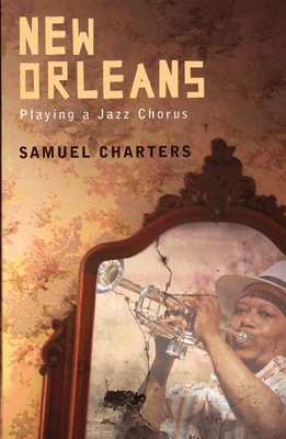 New Orleans: Playing a Jazz Chorus Cover Image