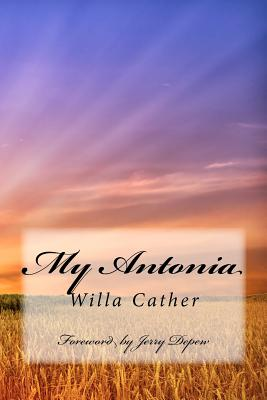 My Antonia: Foreword by Jerry Depew Cover Image