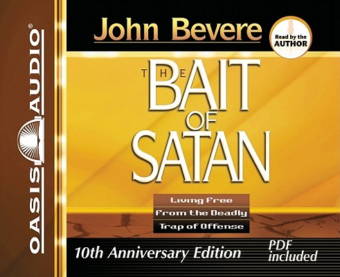Bait of Satan: Living Free from the Deadly Trap of Offense Cover Image