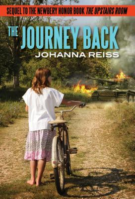 The Journey Back: Sequel to the Newbery Honor Book the Upstairs Room Cover Image