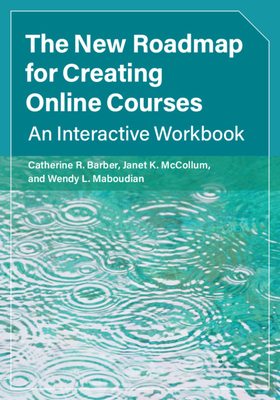 The New Roadmap for Creating Online Courses Cover Image