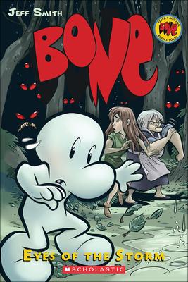 Bone 3: Eyes of the Storm (Bone (Prebound) #3) Cover Image