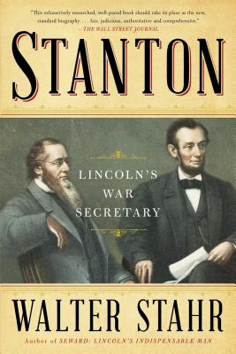 Stanton: Lincoln's War Secretary Cover Image