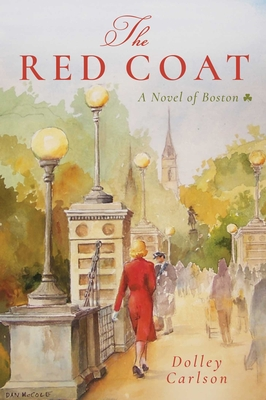 The Red Coat: A Novel of Boston Cover Image