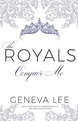 Conquer Me (Royals Saga #2) Cover Image