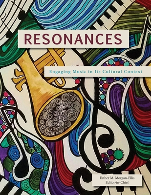Resonances: Engaging Music in Its Cultural Context Cover Image