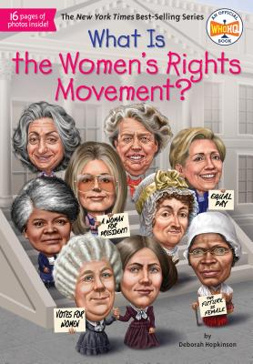 What Is the Women's Rights Movement? (What Was?) Cover Image
