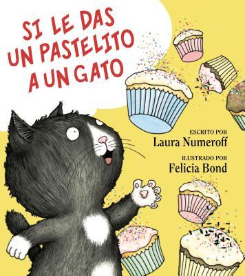 Si Le Das un Pastelito A un Gato Cover Image