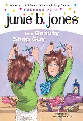 Junie B. Jones #11: Junie B. Jones Is a Beauty Shop Guy Cover Image