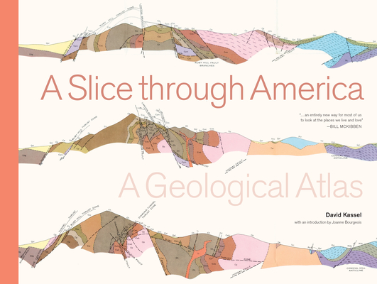 A Slice through America: A Geological Atlas Cover Image