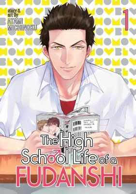 The High School Life of a Fudanshi, Volume 1 Cover