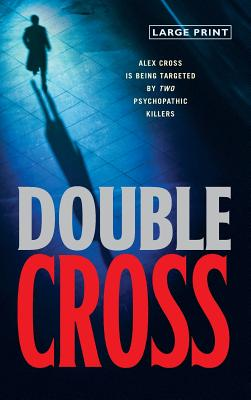 Double Cross (Alex Cross #13) Cover Image