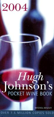 Hugh Johnson's Pocket Wine Book 2004 Cover Image
