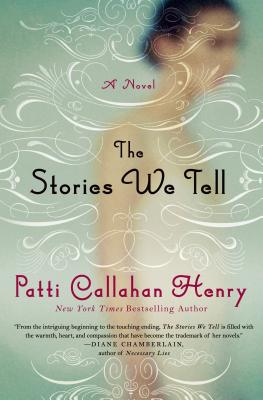 The Stories We Tell: A Novel Cover Image