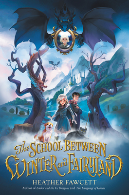 The School Between Winter and Fairyland Cover Image