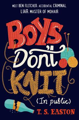 Boys Don't Knit (In Public) Cover Image