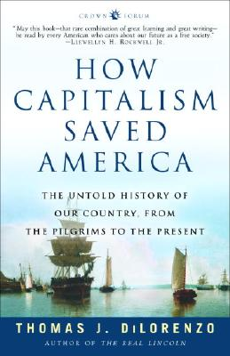 How Capitalism Saved America Cover