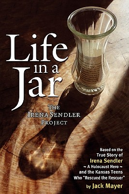 Life in a Jar: The Irena Sendler Project Cover Image