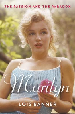 Marilyn: The Passion and the Paradox Cover Image