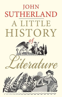 A Little History of Literature (Little Histories) Cover Image