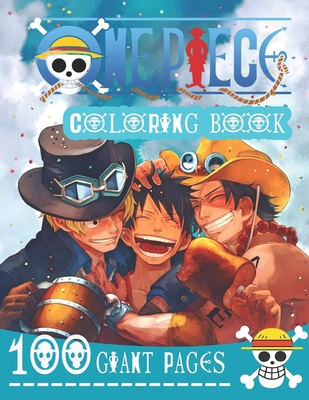 One Piece Coloring Book: A Stunning Coloring Book for Kids and Fans - 100 High Quality Pages Cover Image