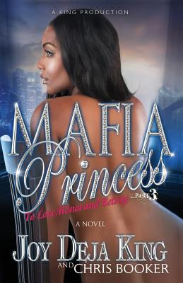 Mafia Princess Part 3 to Love, Honor and Betray Cover Image