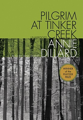 Pilgrim at Tinker Creek [With Earbuds] (Playaway Adult Nonfiction) Cover Image