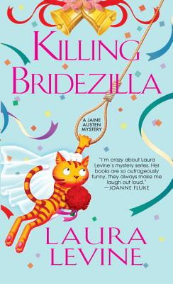 Killing Bridezilla (A Jaine Austen Mystery #7) Cover Image