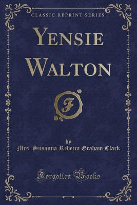 Yensie Walton (Classic Reprint) Cover Image