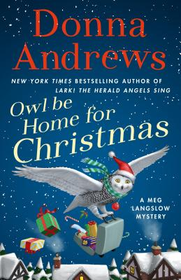Owl Be Home for Christmas: A Meg Langslow Mystery (Meg Langslow Mysteries #26) Cover Image