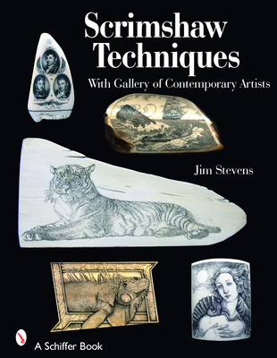 Scrimshaw Techniques: With Gallery of Contemporary Artists Cover Image