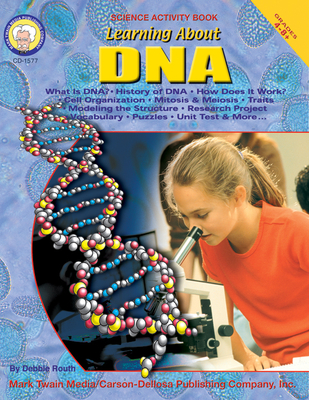 Learning about Dna, Grades 4 - 12 Cover Image
