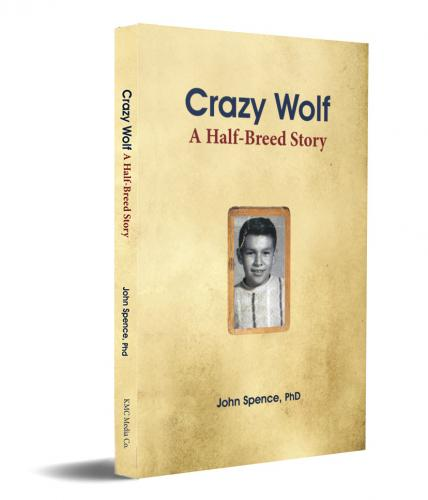 Crazy Wolf: A Half-Breed Story Cover Image