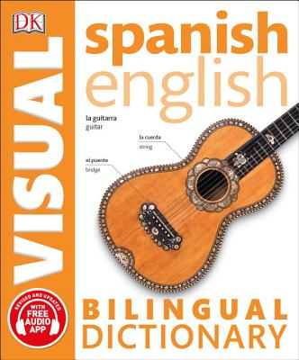 Spanish English Bilingual Visual Dictionary (DK Bilingual Visual Dictionaries) Cover Image