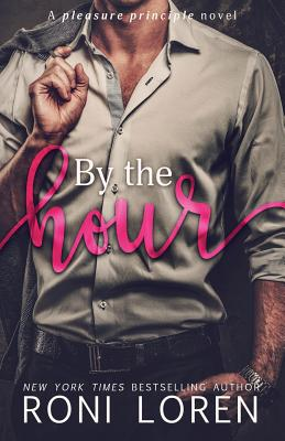By the Hour (Pleasure Principle #2) Cover Image