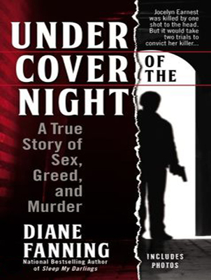 Under Cover of the Night: A True Story of Sex, Greed, and Murder Cover Image