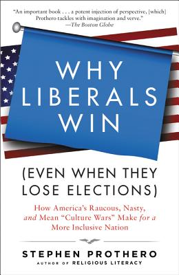 Why Liberals Win (Even When They Lose Elections) Cover