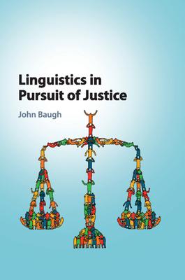 Linguistics in Pursuit of Justice Cover Image