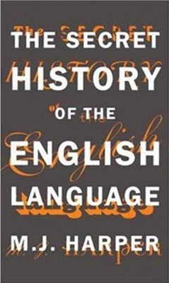 The Secret History of the English Language Cover Image