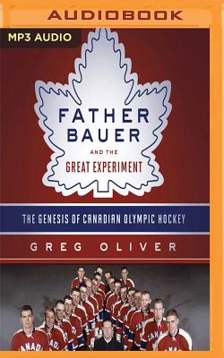 Cover for Father Bauer and the Great Experiment