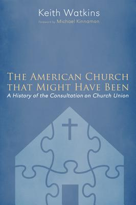 The American Church that Might Have Been Cover Image