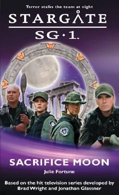 Sacrifice Moon (Stargate Sg-1 #2) Cover Image